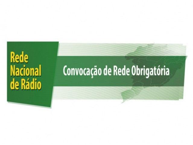 ATENÇÃO - CONVOCADA REDE OBRIGATÓRIA DE RÁDIO NESTA TERÇA (31)